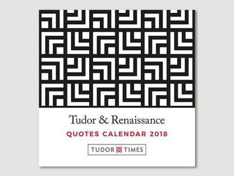 Tudor & Renaissance Quotes Mini Calendar 2018